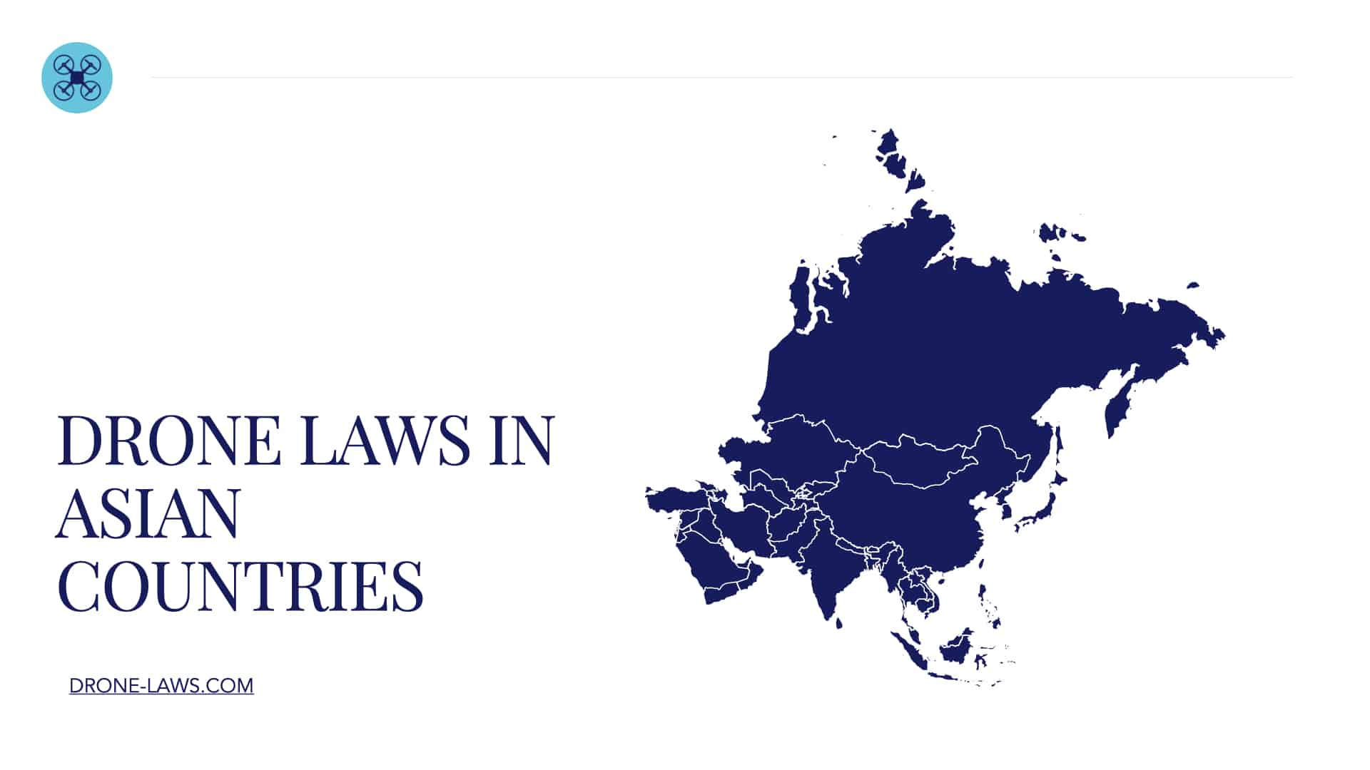Drone Laws in Asian Countries