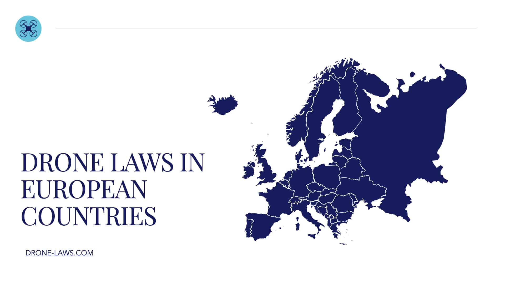 Drone Laws in European Countries