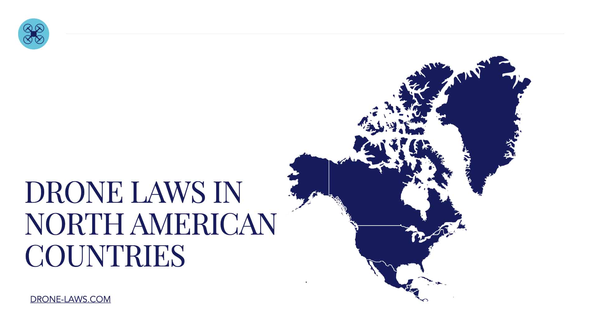 Drone Laws in North American Countries