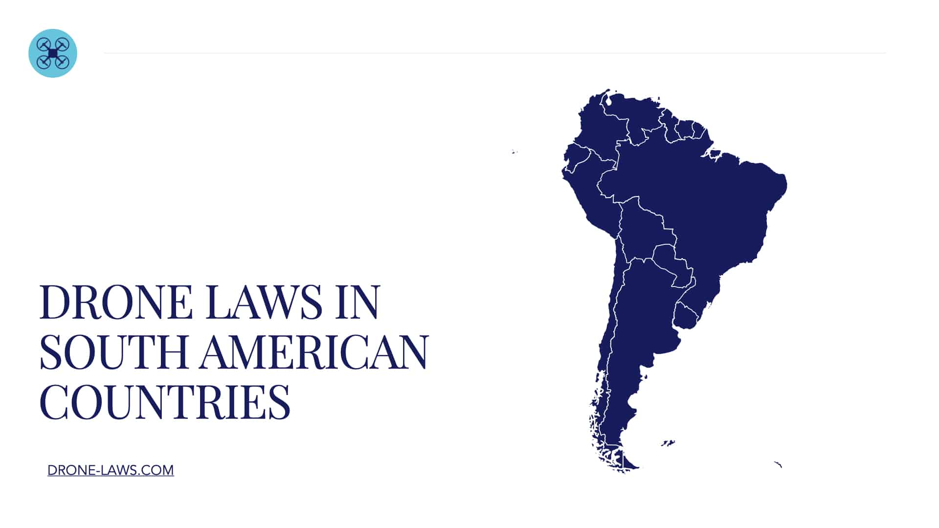 Drone Laws in South American Countries