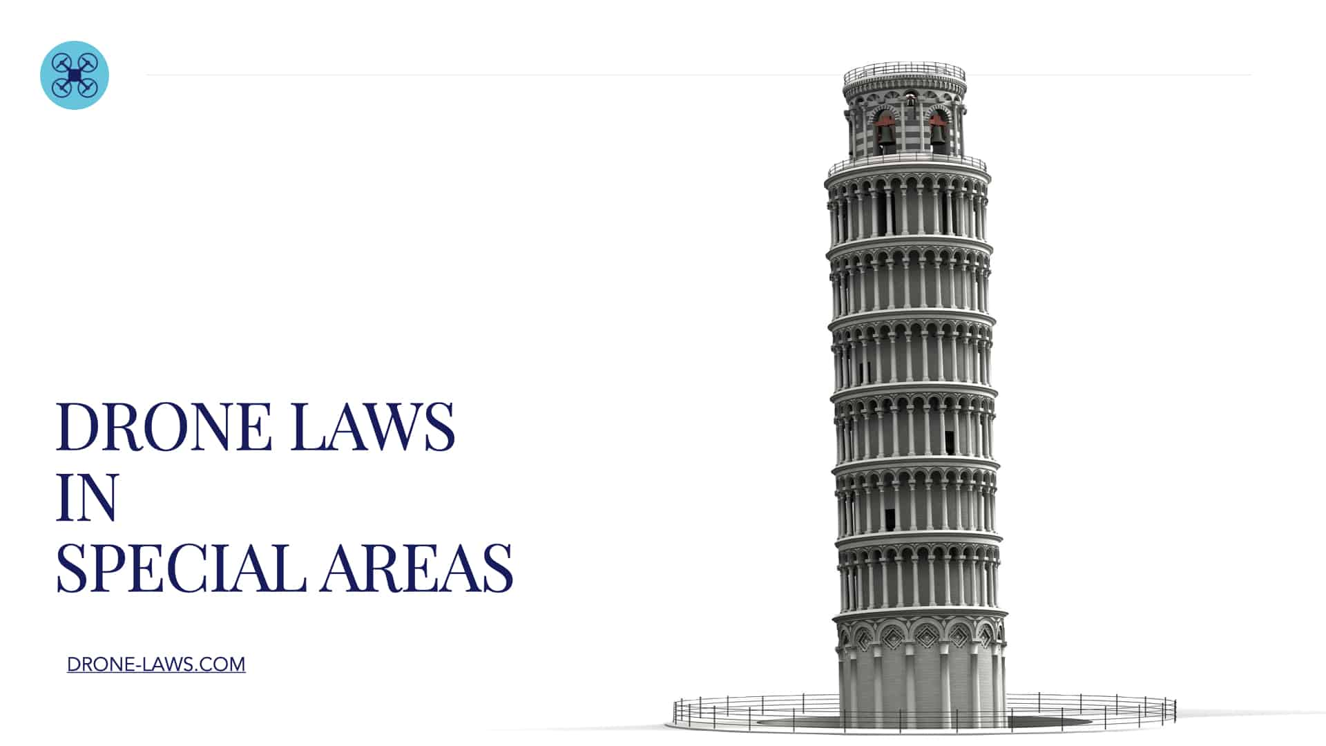 Drone Laws in Special Areas