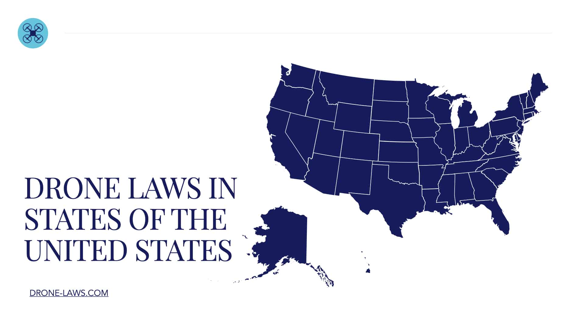 Drone Laws in the States of United States